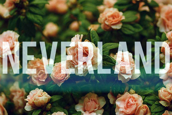 Neverland.
