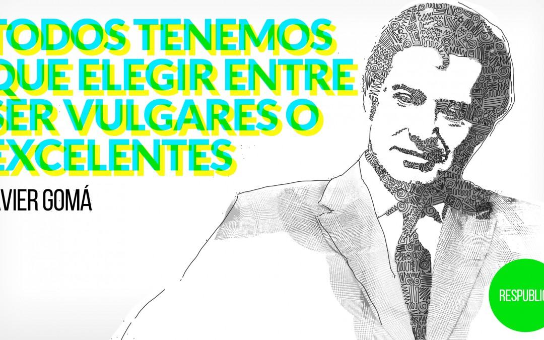 "Javier Gomá: ""Todos tenemos que elegir entre ser vulgares o excelentes"""