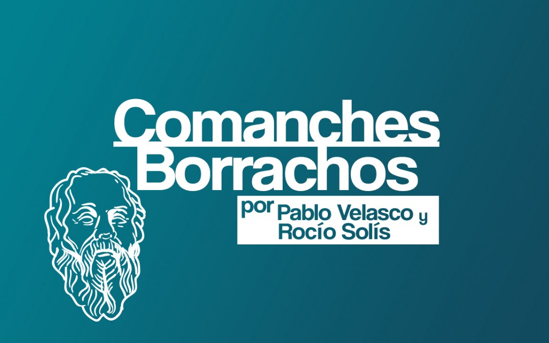 Comanches borrachos