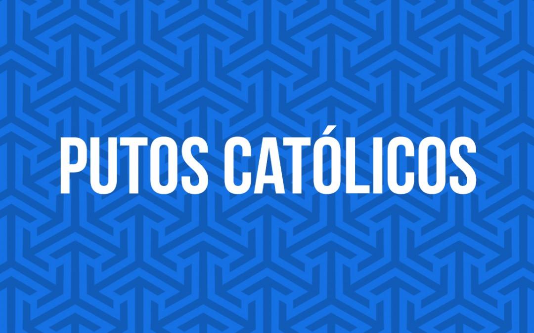 Putos católicos